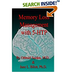 ISBN:B0197CKIY4 #Memory Loss Management with 5-HTP