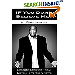 ISBN:B01CO4E1LI If You Don't Believe Me - lessons learned from listening to the greats #sports #life-stories