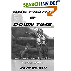 ISBN:B01CZ6BV6S Dogfights and Downtime - #WWII #Italy