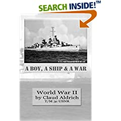 ISBN:B01D3O5VB2 A Boy A Ship and A War - #WWII