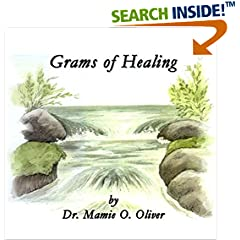 ISBN:B01F2IJW6C Grams of Healing