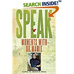 ISBN:B01F2LPZ6U Speak - Moments with Dr. Mamie #inspiration
