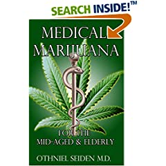 ISBN:B01GXQ7S0E Medical Marijuana for the Elderly