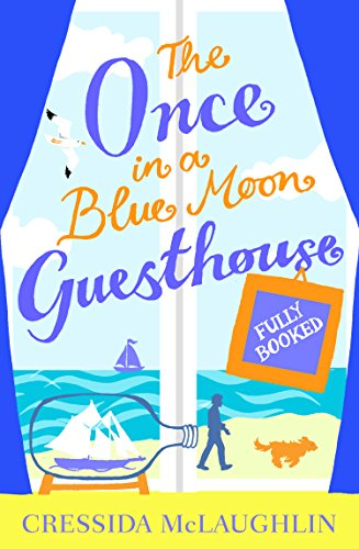 Fully Booked (The Once in a Blue Moon Guesthouse, Book 2) Cressida McLaughlin