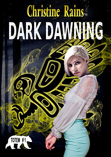 Dark Dawning Christine Rains