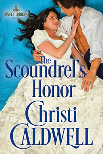 The Scoundrel's Honor Christi Caldwell