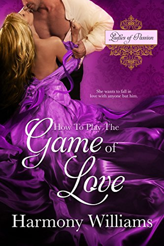 How to Play the Game of Love Harmony Williams