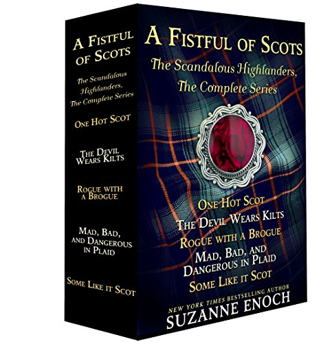 A Fistful of Scots: The Scandalous Highlanders, the Complete Series Suzanne Enoch