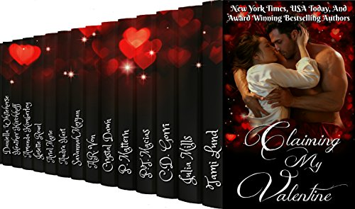 Claiming My Valentine: A Collection of 14 Paranormal Romances Unknown