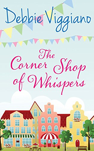 The Corner Shop of Whispers Debbie Viggiano