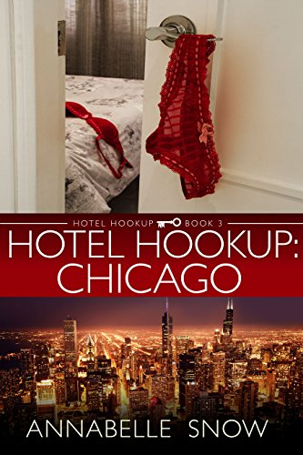 Hotel Hookup: Chicago Annabelle Snow