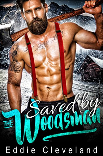 Saved by the Woodsman Eddie Cleveland