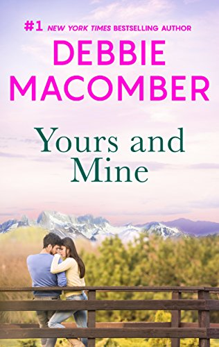 Yours and Mine Debbie Macomber