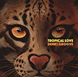 TROPICAL LOVE(完全生産限定盤)