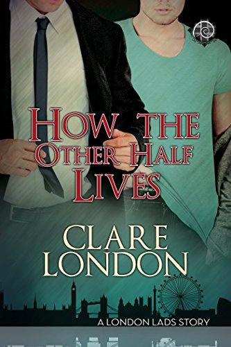 How the Other Half Lives Clare London