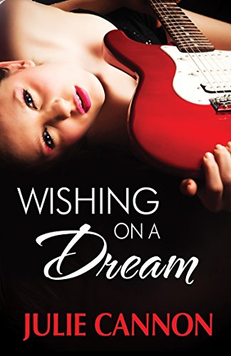 Wishing on a Dream Julie Cannon