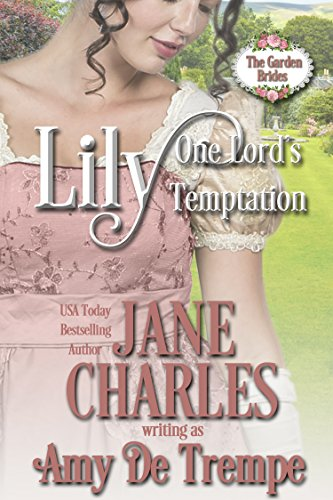 Lily, One Lord's Temptation Jane Charles & Amy de Trempe