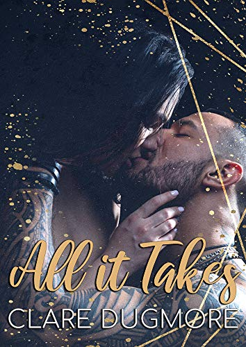 All It Takes Clare Dugmore