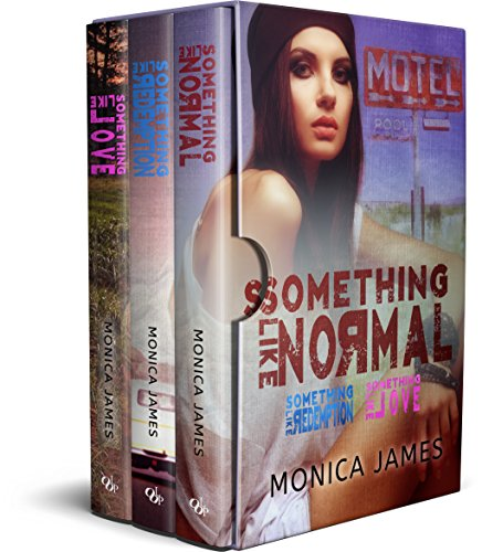 Something Like Normal Series: Books 1-3 Monica James & Limitless Publishing