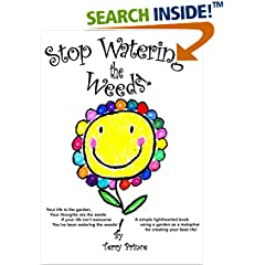 ISBN:B01N5Y6XWK Stop Watering the Weeds