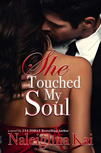 She Touched My Soul Naleighna Kai