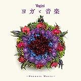 Yogini presents ヨガと音楽 ~Oneness Music~