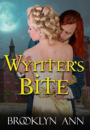 Wynter's Bite: Historical Paranormal Romance: Vampires Brooklyn Ann