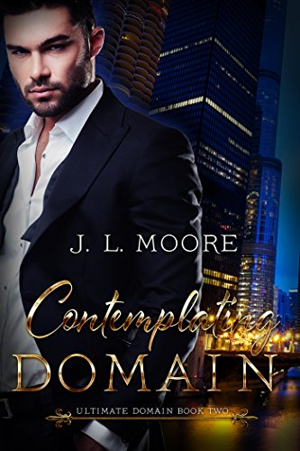 Ultimate Domain Book Two: Contemplating Domain J. L. Moore
