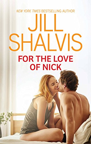 For the Love of Nick (Cooper's Corner) Jill Shalvis