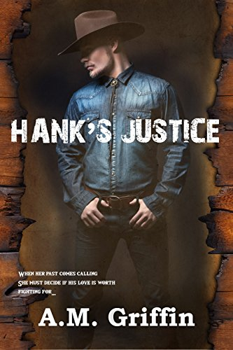Hank's Justice A.M. Griffin