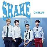SHAKE<初回限定盤A>