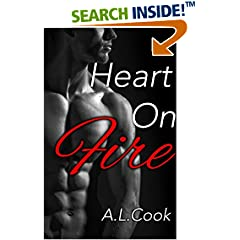 ISBN:B07196FKF3 Heart On Fire by A.    L. Cook