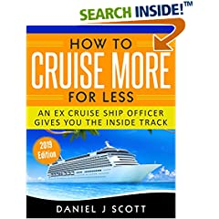ISBN:B072KBX6C6 How To Cruise More For Less by Daniel    J Scott