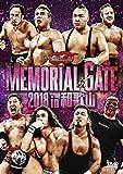 MEMORIAL GATE 2018 in 和歌山 [DVD]